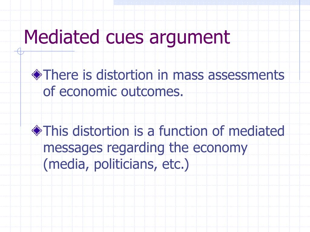 Mediated cues argument
