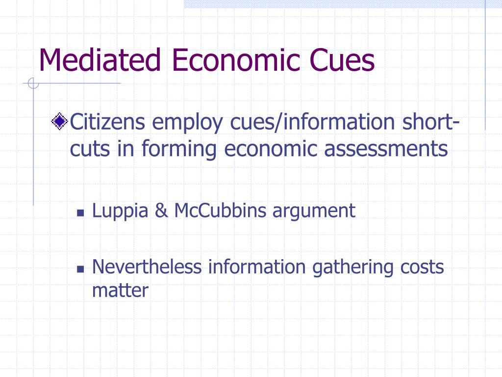 Mediated Economic Cues