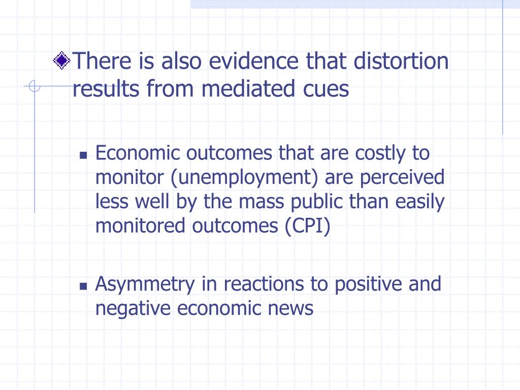There is also evidence that distortion results from mediated cues