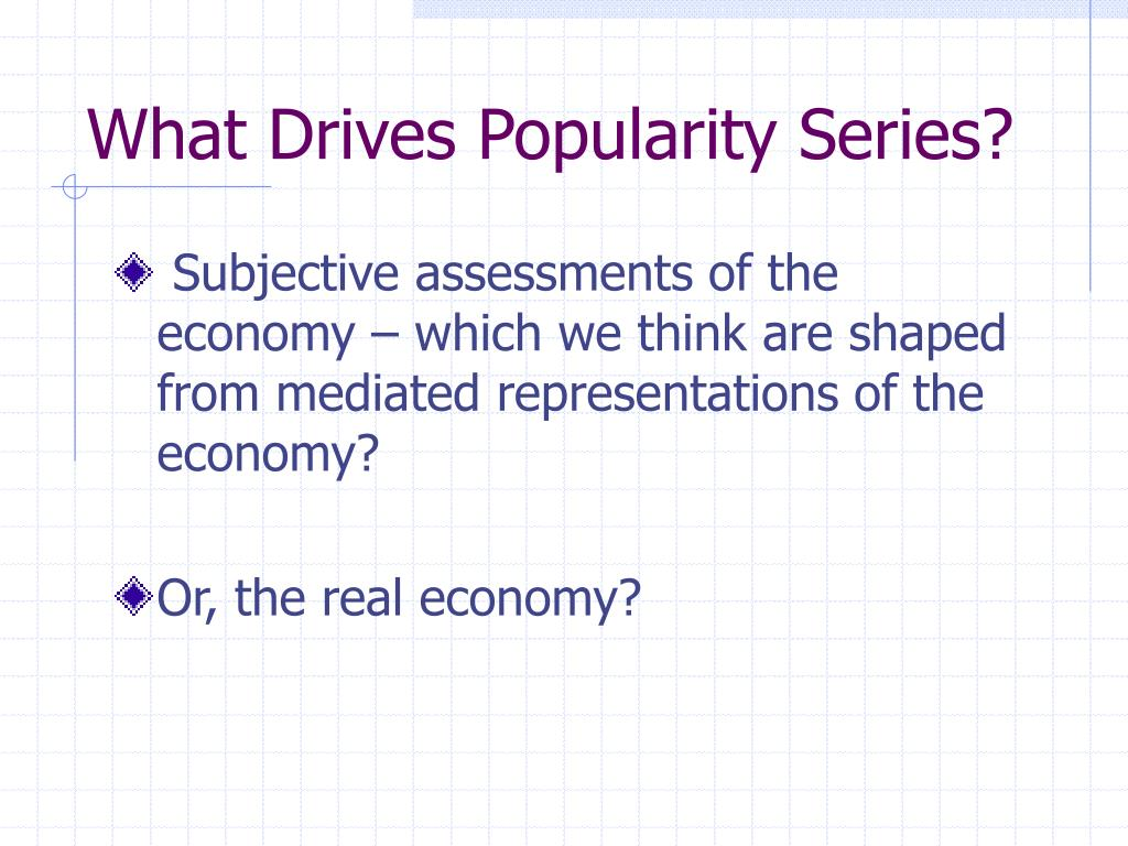 What Drives Popularity Series?