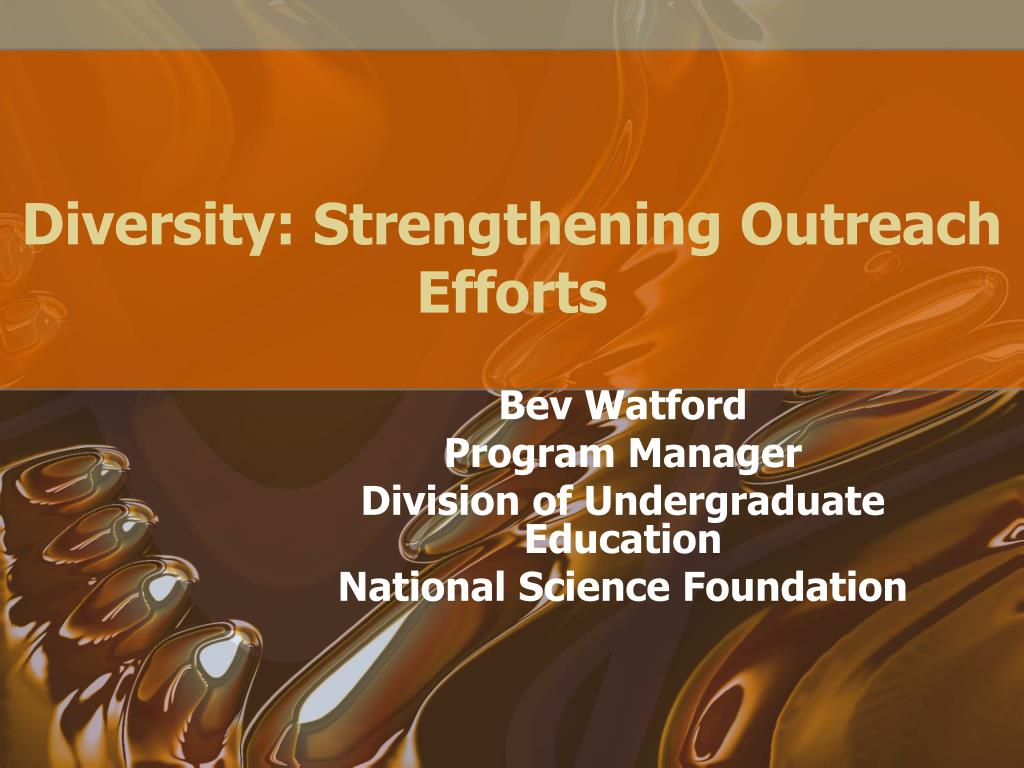 Diversity: Strengthening Outreach Efforts