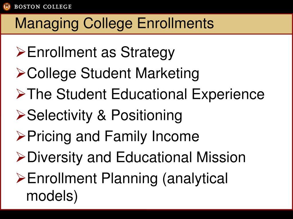 Managing College Enrollments