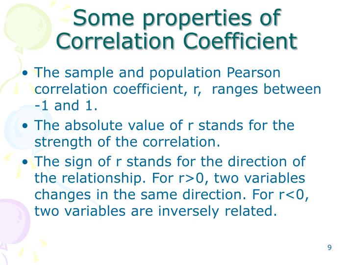 Some properties of Correlation Coefficient