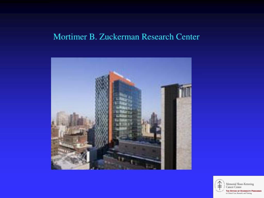 Mortimer B. Zuckerman Research Center