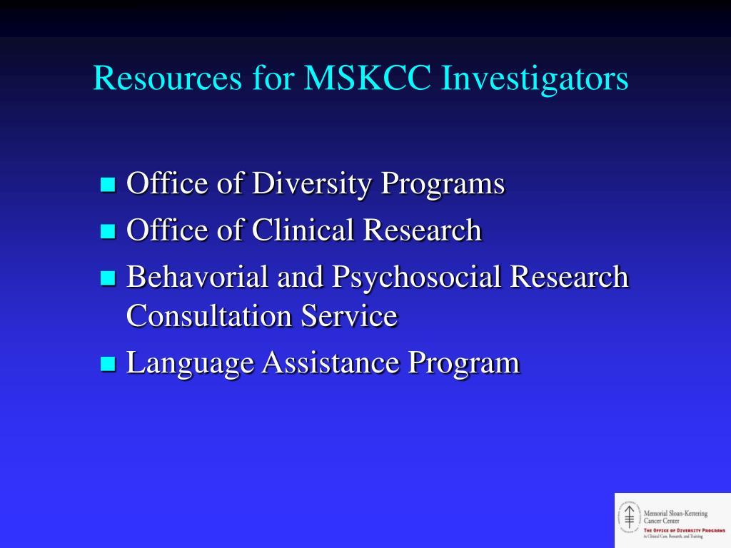 Resources for MSKCC Investigators