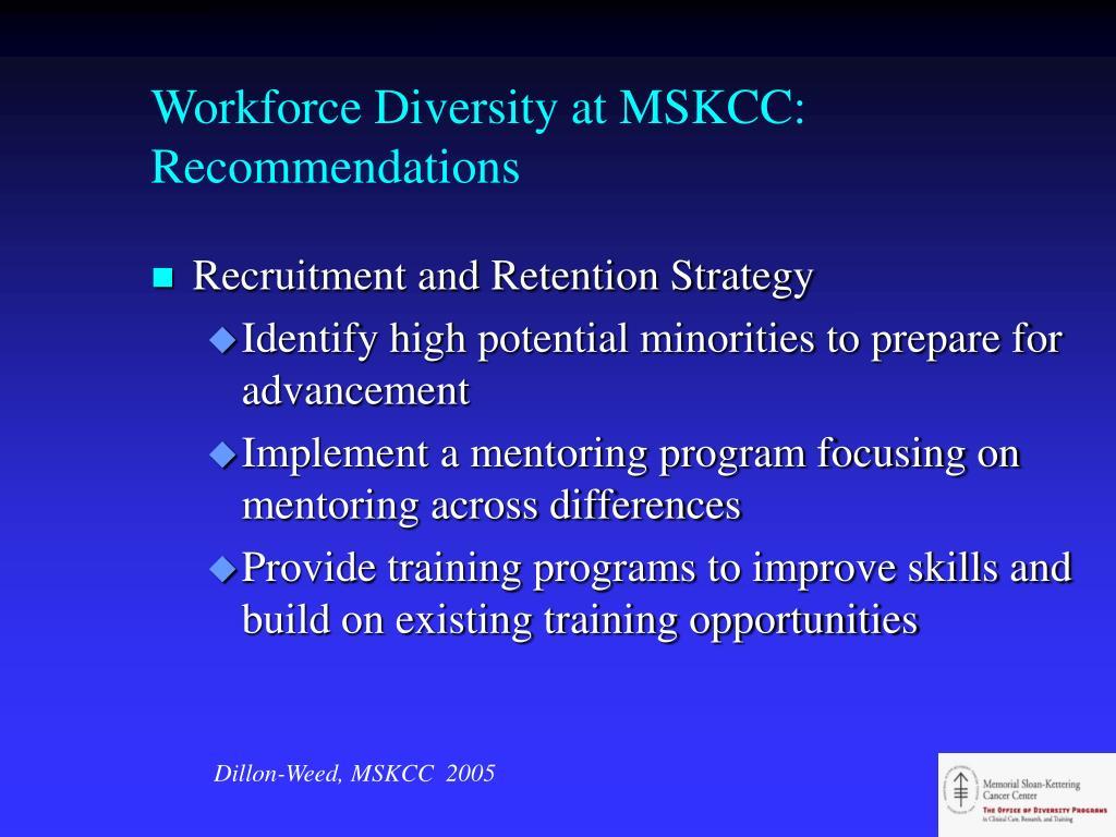 Workforce Diversity at MSKCC: Recommendations