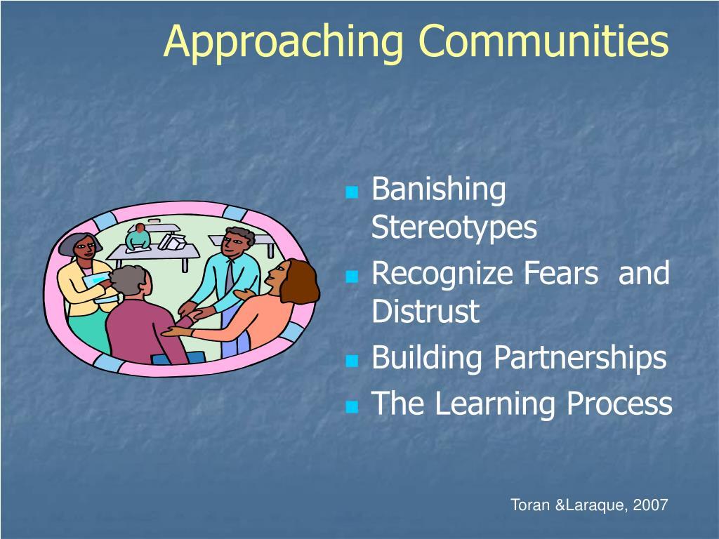 Approaching Communities