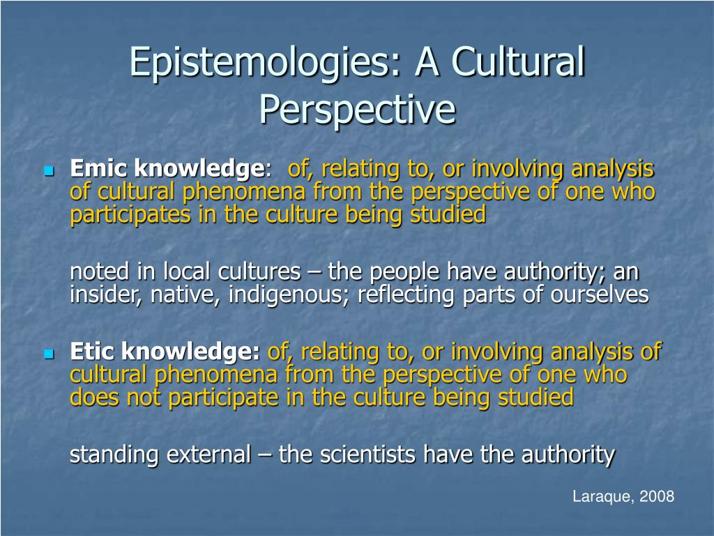 Epistemologies: A Cultural Perspective