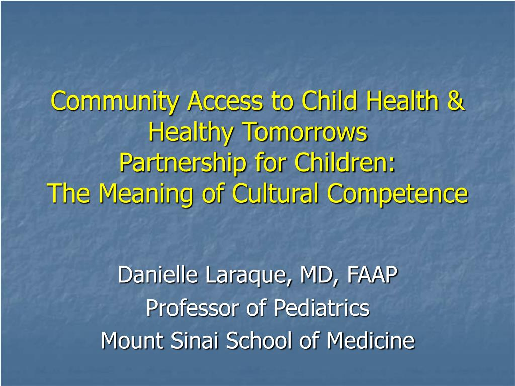 Community Access to Child Health & Healthy Tomorrows