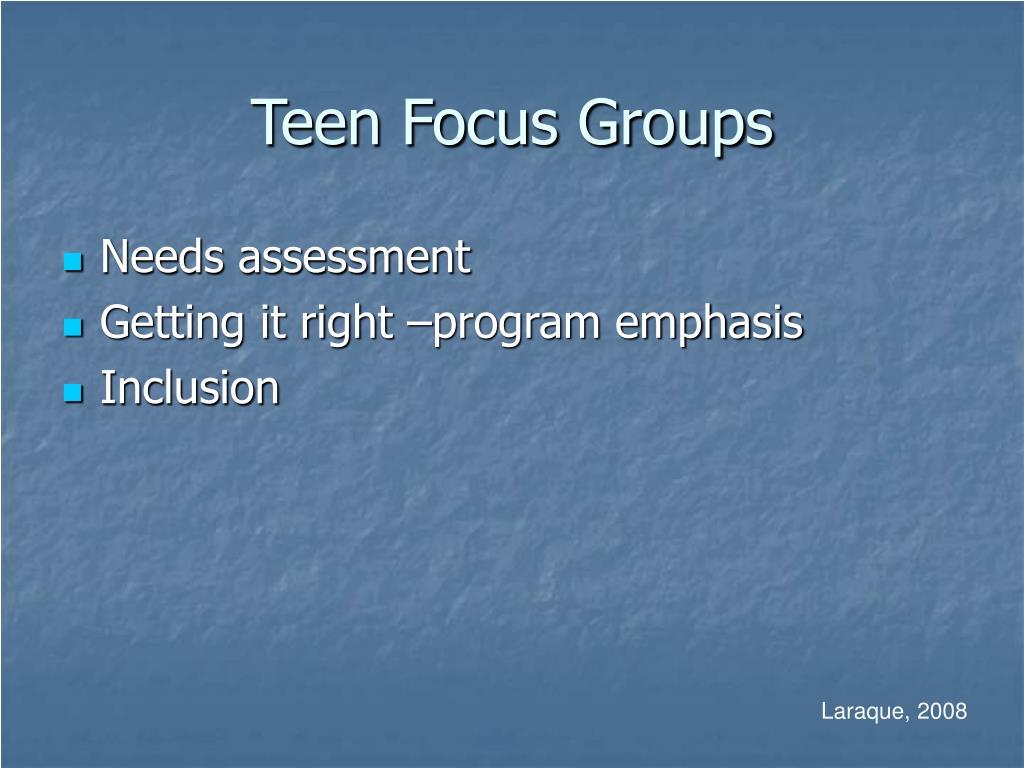 Teen Focus Groups