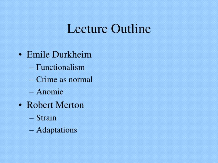 the normality of crime emile durkheim Durkheim argues that crime is inevitable or normal in all societies because crime defines the moral boundaries of a society and, in doing so, communicates to its inhabitants the range of acceptable behaviors.