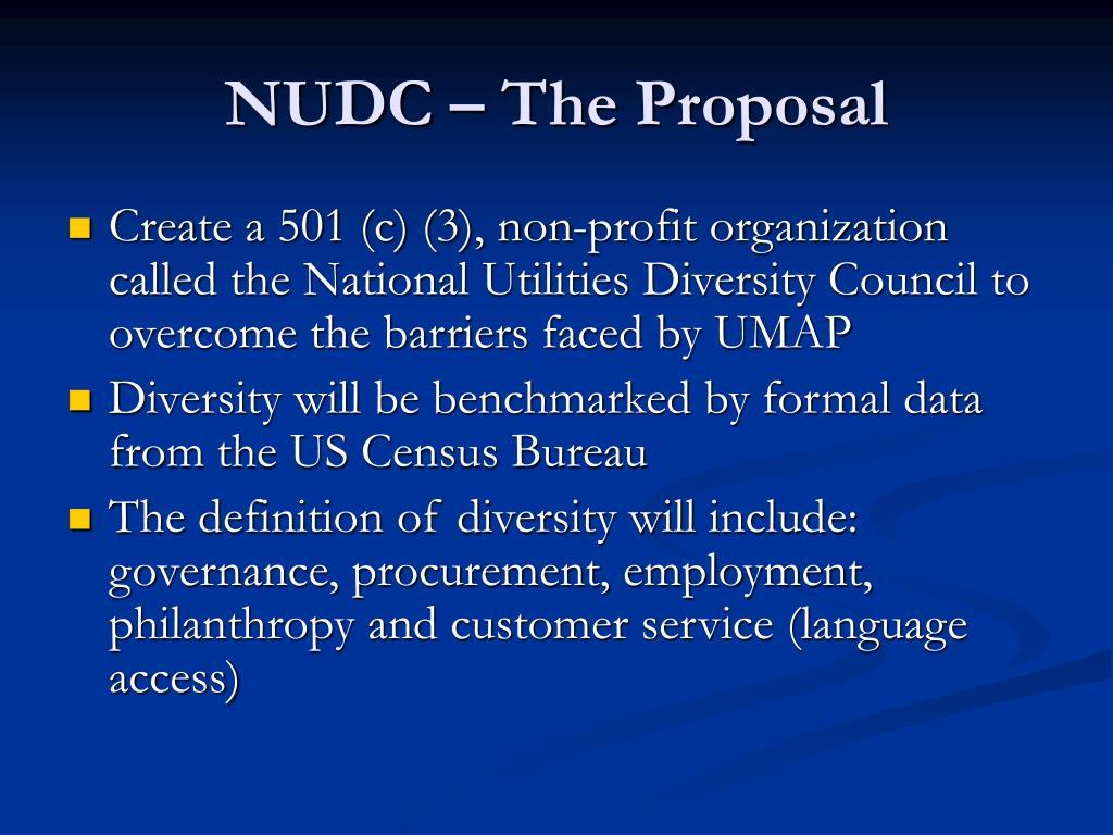 NUDC – The Proposal