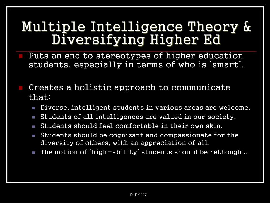 Multiple Intelligence Theory &  Diversifying Higher Ed