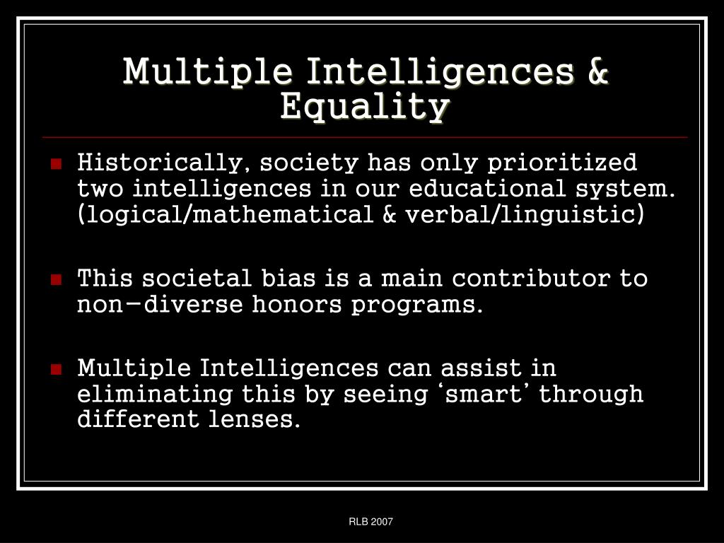 Multiple Intelligences & Equality