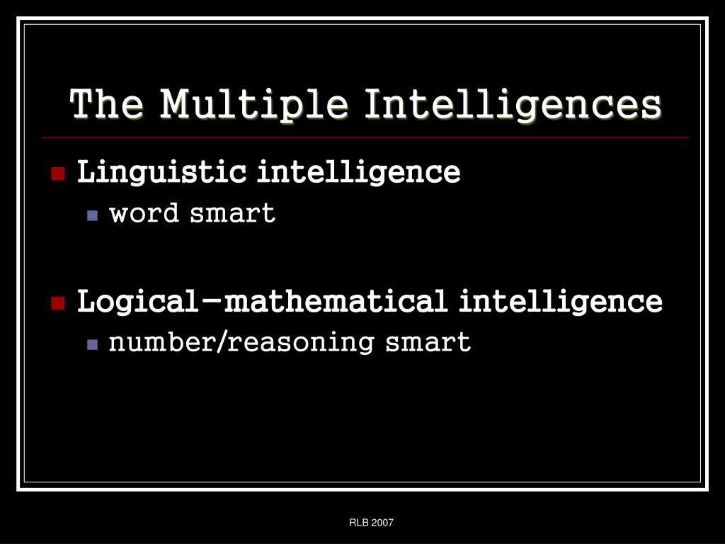 The Multiple Intelligences