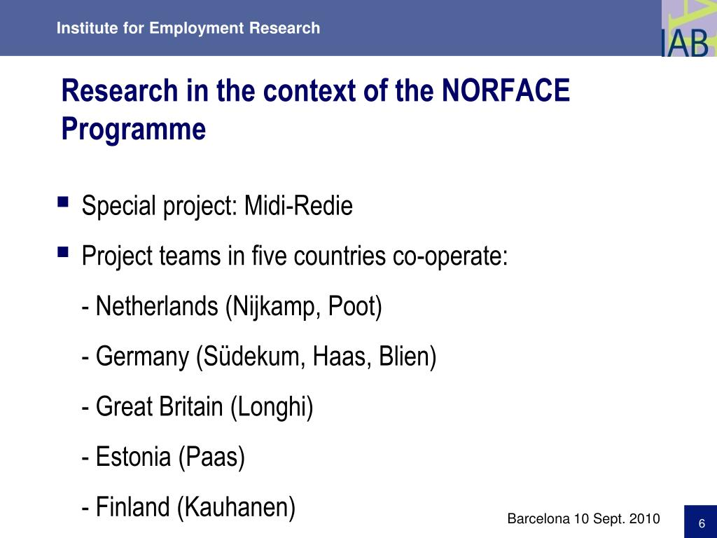 Research in the context of the NORFACE Programme