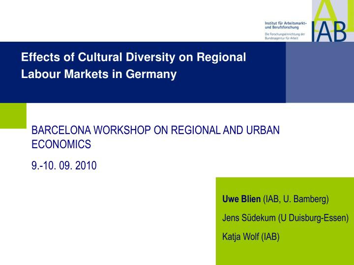 Effects of Cultural Diversity on Regional Labour Markets in Germany