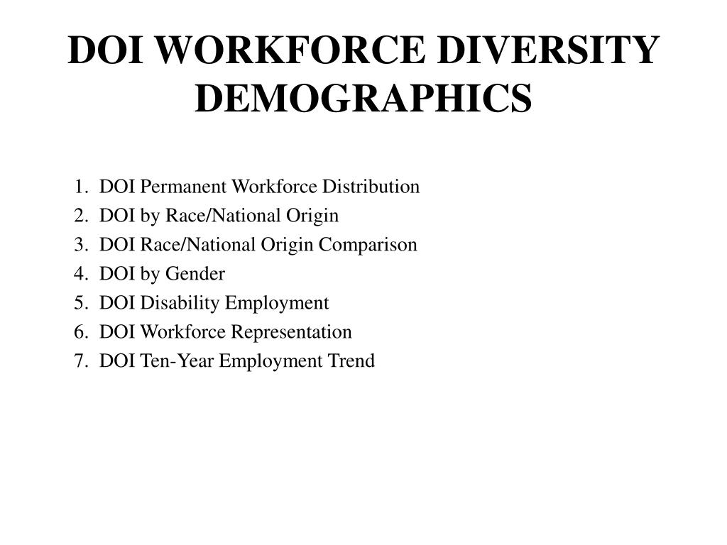 DOI WORKFORCE DIVERSITY DEMOGRAPHICS