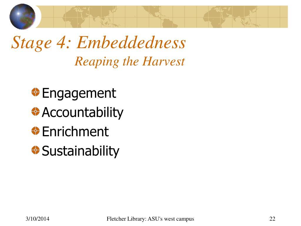 Stage 4: Embeddedness