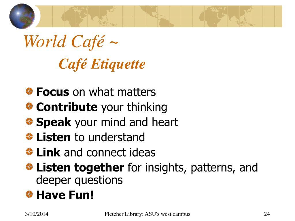 World Café ~