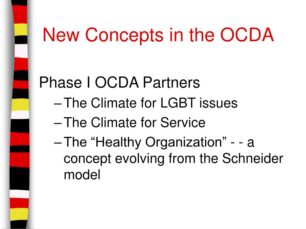 New Concepts in the OCDA