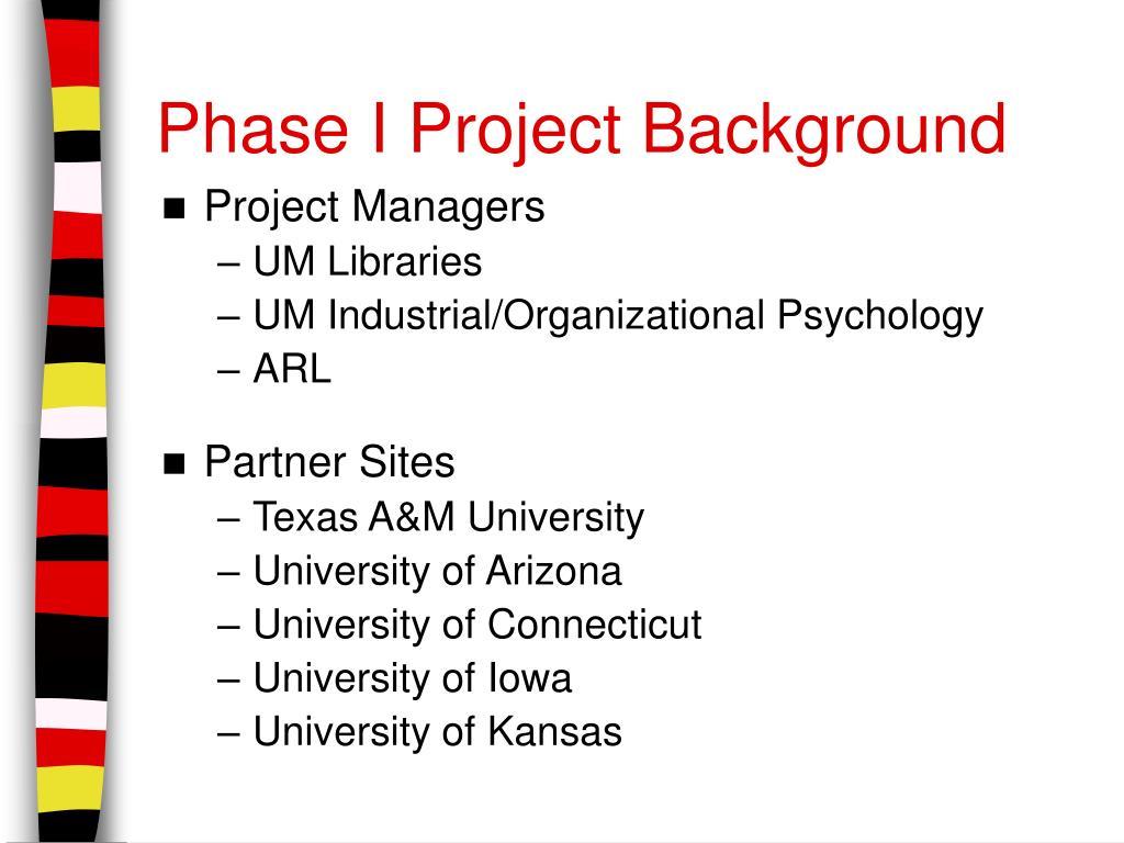 Phase I Project Background