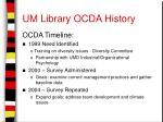 um library ocda history