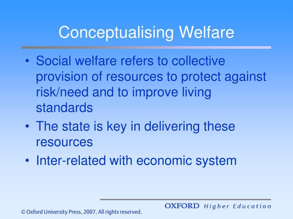Conceptualising Welfare