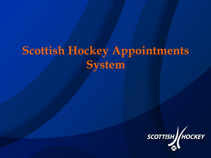 Scottish hockey appointments system