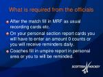 what is required from the officials1