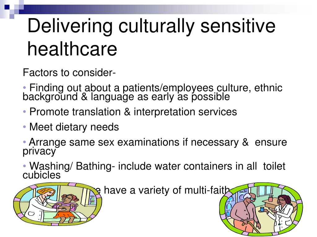 Delivering culturally sensitive healthcare