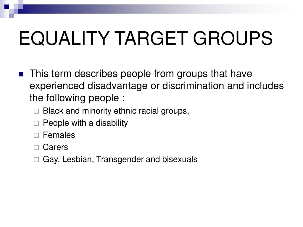 EQUALITY TARGET GROUPS
