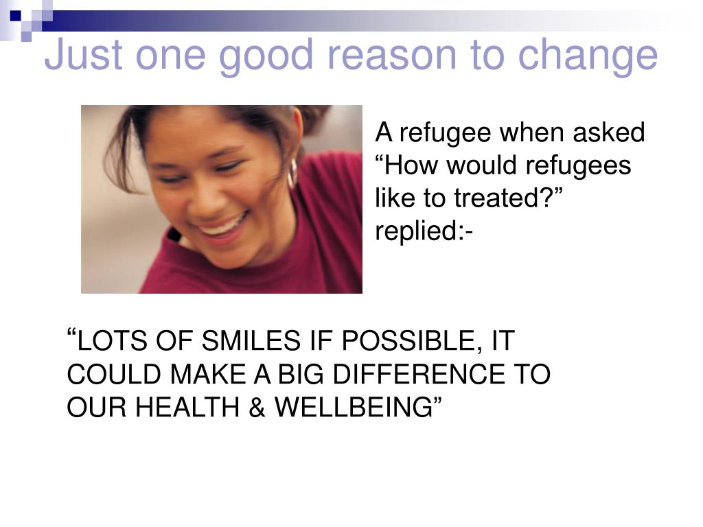 Just one good reason to change
