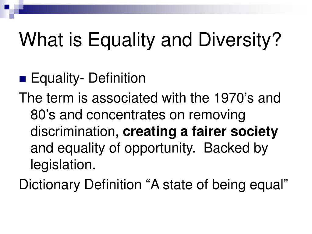 What is Equality and Diversity?
