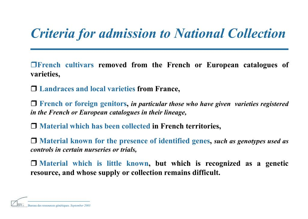 Criteria for admission to National Collection
