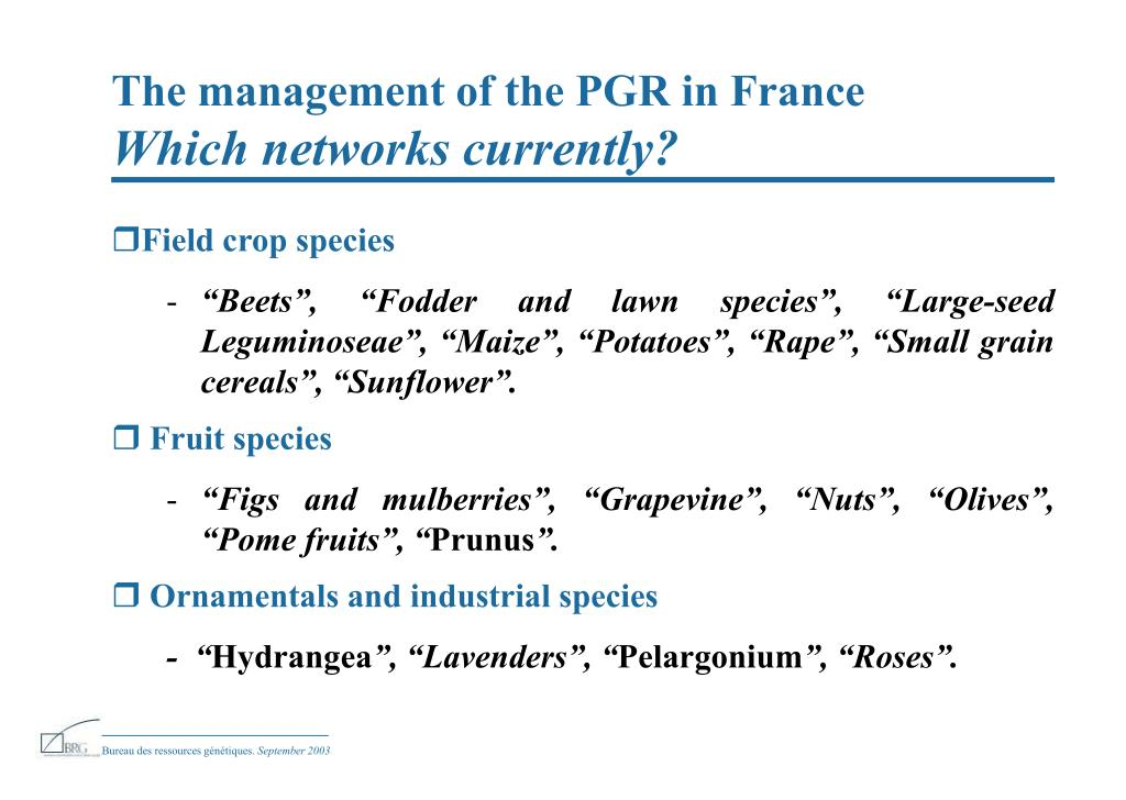 The management of the PGR in France
