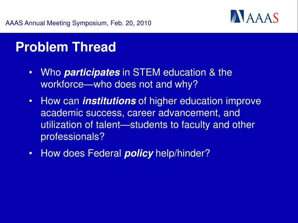 AAAS Annual Meeting Symposium, Feb. 20, 2010
