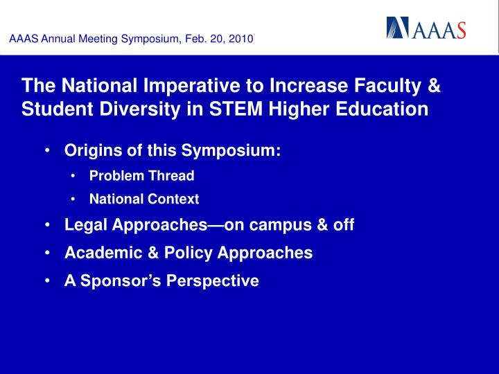 The national imperative to increase faculty student diversity in stem higher education