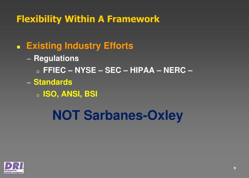 Flexibility Within A Framework