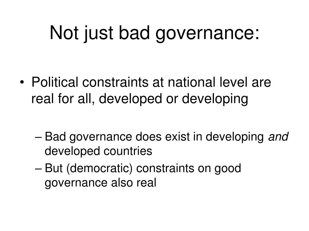 Not just bad governance: