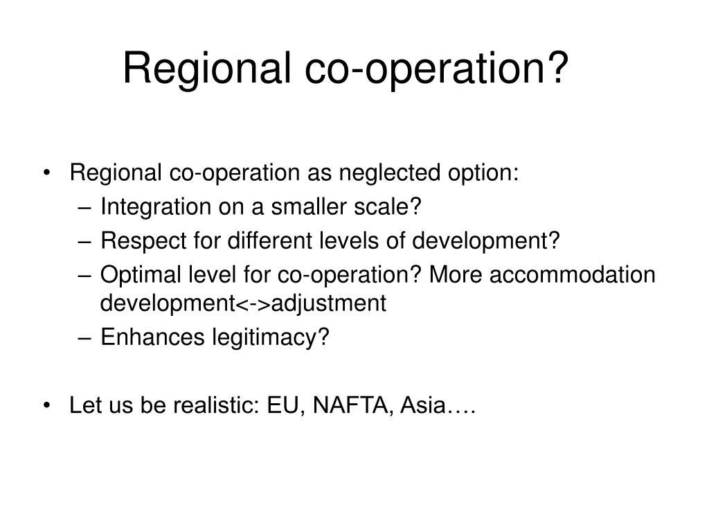 Regional co-operation?