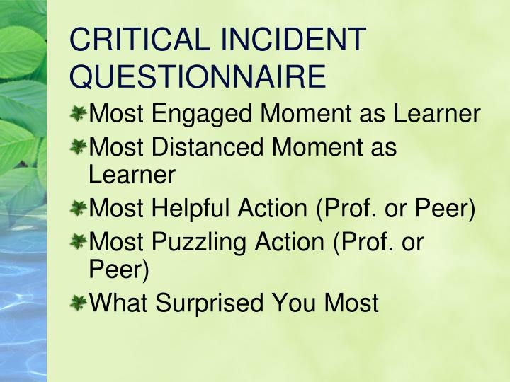 CRITICAL INCIDENT QUESTIONNAIRE