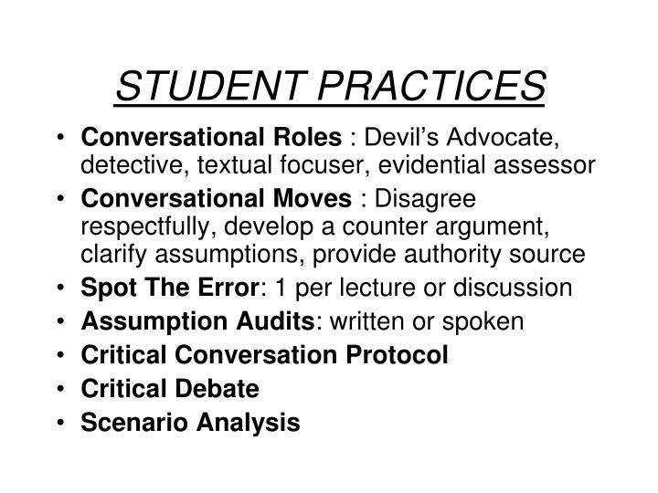 STUDENT PRACTICES