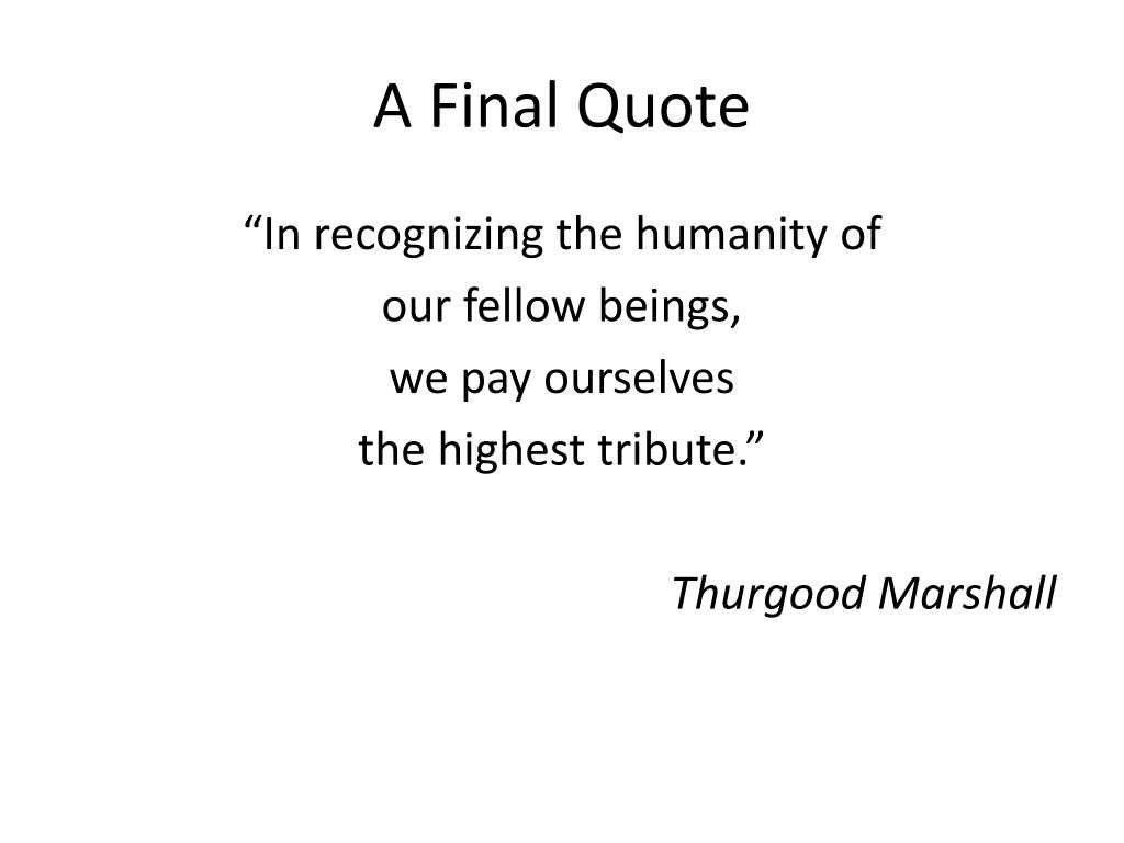 A Final Quote