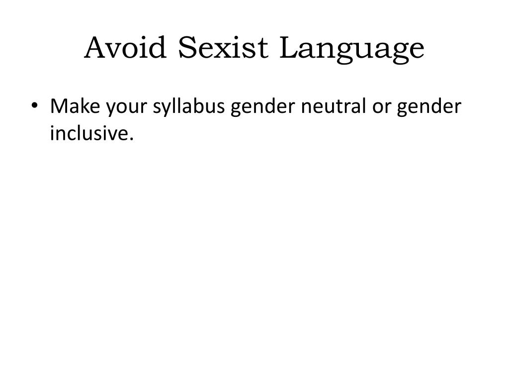 Avoid Sexist Language
