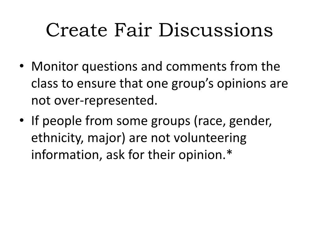 Create Fair Discussions