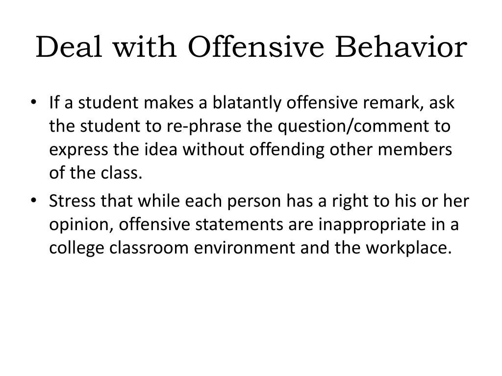 Deal with Offensive Behavior