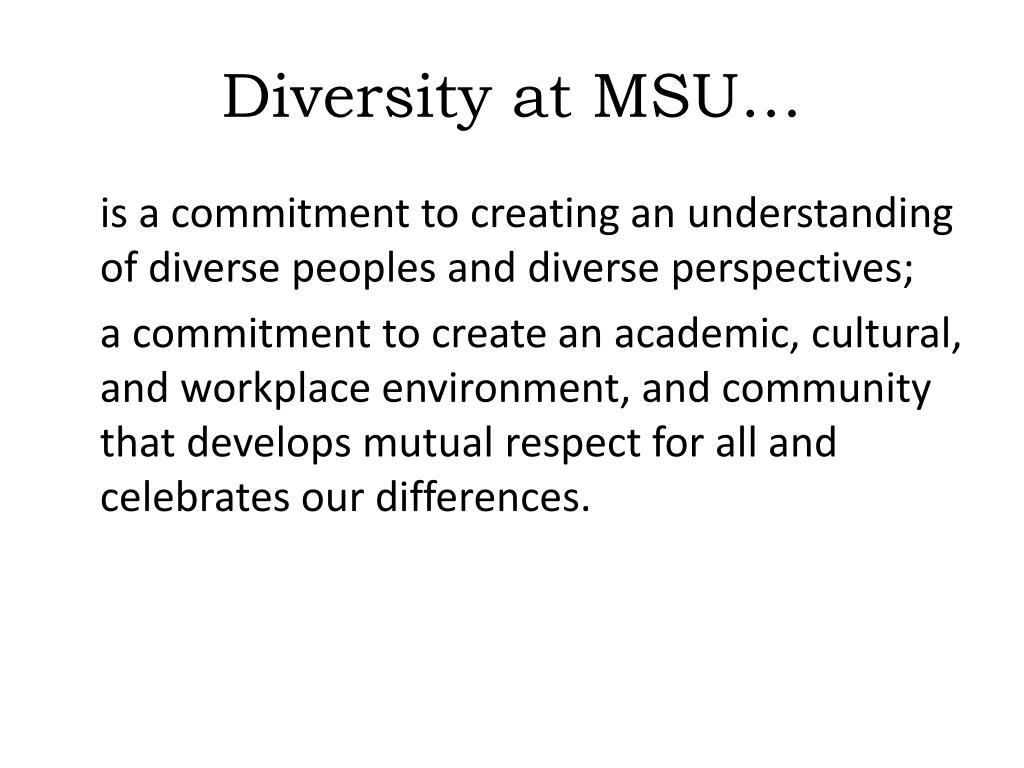 Diversity at MSU…
