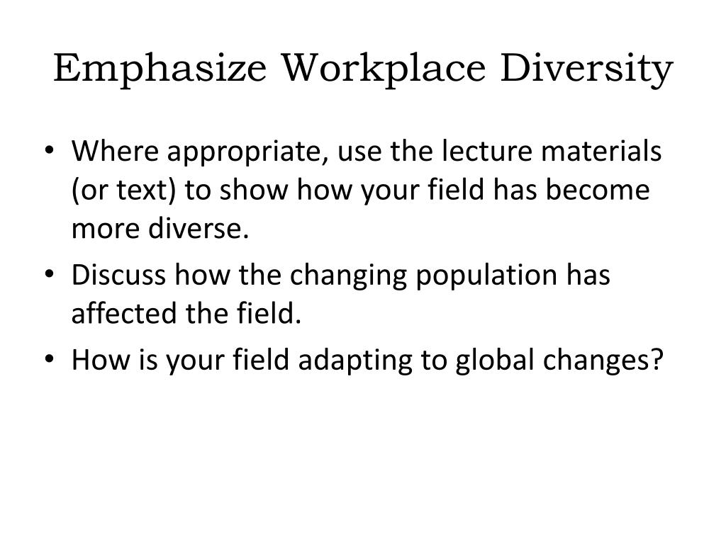 Emphasize Workplace Diversity