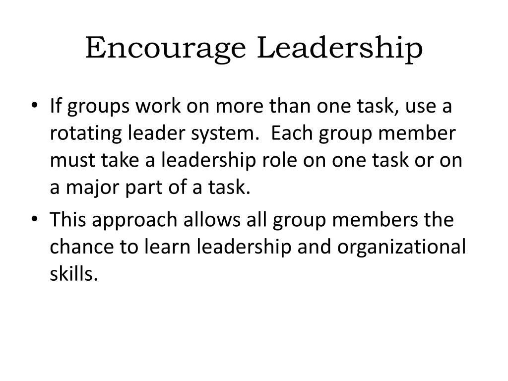 Encourage Leadership